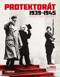 Protektorát 1939-1945 (Okupace - Odboj - Denní život)